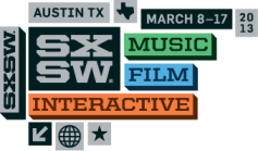 South By Southwest (SXSW) 2013